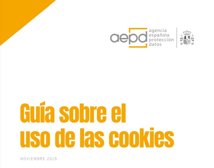 ¿Qué aspectos principales incluye la nueva Guía sobre el Uso de las Cookies de la Agencia de Protección de Datos?