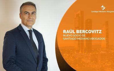Santiago Mediano Abogados incorpora a Raúl Bercovitz como nuevo socio de la firma