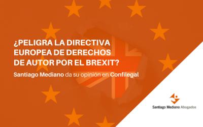 ¿Peligra la Directiva europea de Derechos de Autor por el Brexit? Santiago Mediano opina en Confilegal
