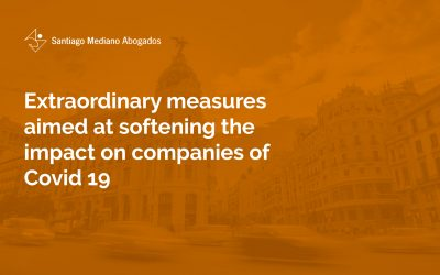 Extraordinary measures aimed at softening the impact on companies of Covid 19