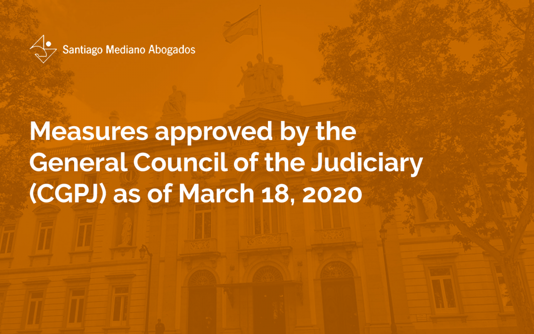 Measures approved by the General Council of the Judiciary (CGPJ)